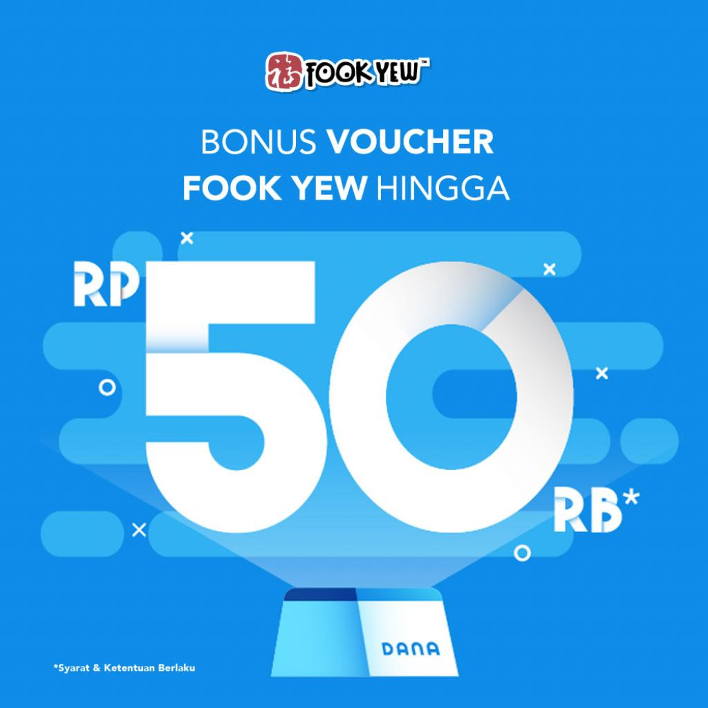 Dana: Bonus Voucher Fook Yew hingga Rp50rb